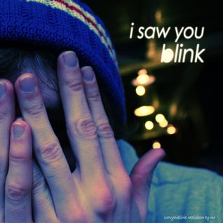 i saw you blink - Radioshow Vol. 1