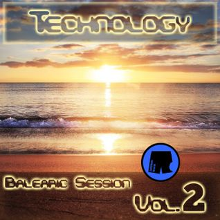 DJ Technology  - Balearic Session Vol.2 - 12.06.2015