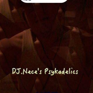 DJ.Nece's Psykadelics