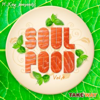SoulFood Vol.4
