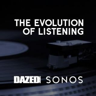 Dazed X Sonos Evolution Of Music Mixed by Deejay Yemster