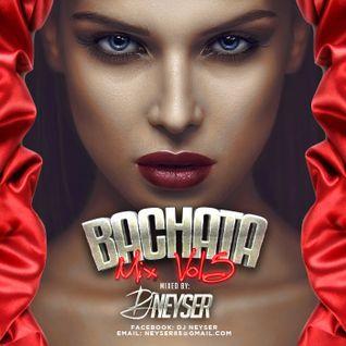 Bachata Mix Vol.5 - DJ Neyser