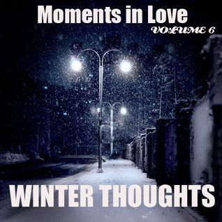Moments In Love Volume 6 - Winter Thoughts
