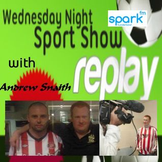 22/2/12- 9pm- The Wednesday Night Sport Show with Andrew Snaith