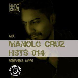 Manolo Cruz - HSTS 014 - MasTechno (Muy Malos Radio) 21-11-2014