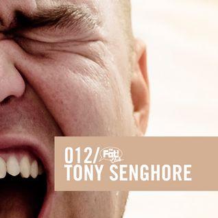 Tony Senghore - The Fat! Club Mix 012