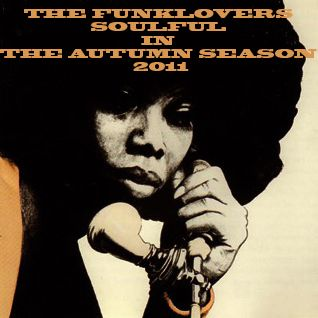 THE FUNKLOVERS - SOULFUL IN THE AUTUMN SEASON 2011