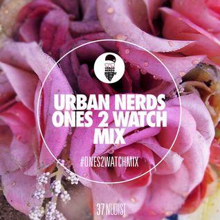 Nudist - Urban Nerds #Ones2Watch Mix