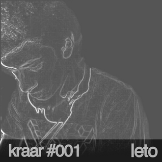 kraar #001 w/ LeTo