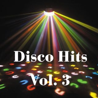 Disco Hits Vol. 3
