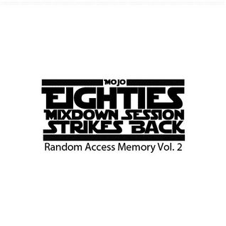 Mojo - 80s Mixdown Session Strikes Back