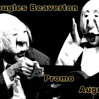 Dougles Beaverton - Set August (Promo)