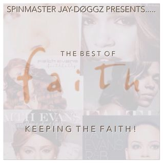The Best of Faith Evans: Keeping the Faith!