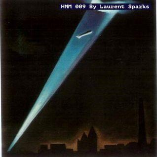 HMM 009 By Laurent Sparks