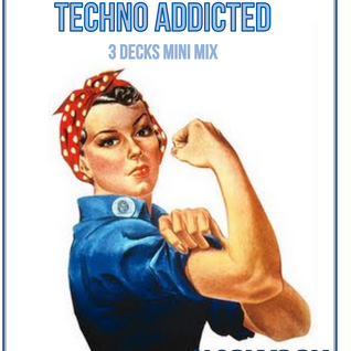 Jason Voon: Techno Addicted 3 decks mini mix