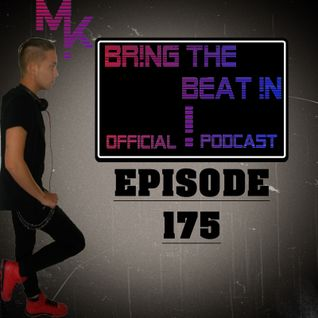 BR!NG THE BEAT !N Official Podcast [Episode 175]