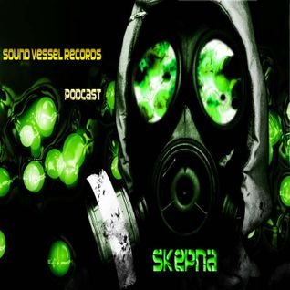 Sound Vessel Records Podcast 011 by Skepna