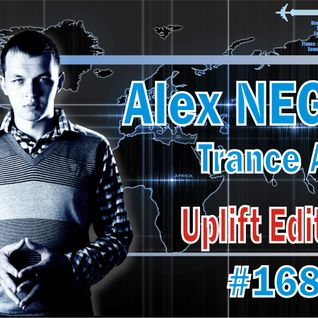 Alex NEGNIY - Trance Air #168 [Uplift Edition]