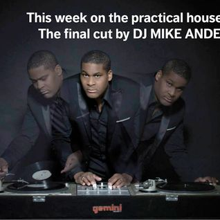 THE PRACTICAL HOUSE SESSIONS/FINAL CUT 8 BY MIKE ANDERSON