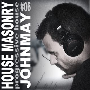 House Masonry Presents JohnMay #06