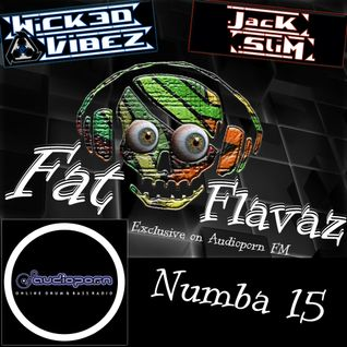Wicked Vibez - Fat Flavaz #15 - Audioporn FM