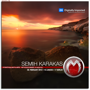 Semih Karakas - MistiqueMusic Showcase 059 on Digitally Imported