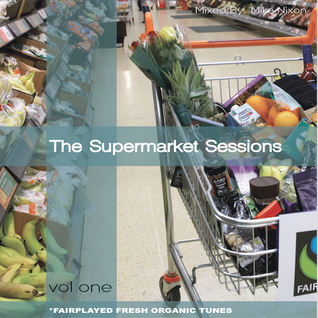The Supermarket Sessions - Vol One