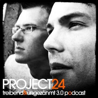 Project 24 - Treibend & Ungezähmt 3.0