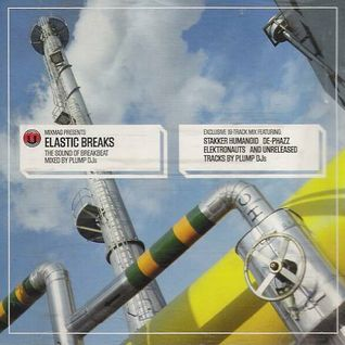 Plump DJs - Mixmag Presents Elastic Breaks 2001