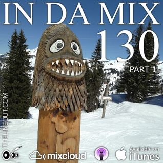 IN DA MIX 130 - Part 1 : Deep-House