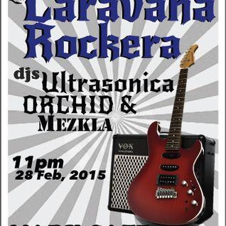 Dj Mezkla <3 Caravana Rockera with Dj Ultrasonica y Dj Orchid