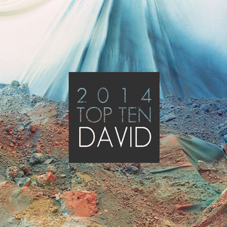 Indie Track of the Day: TOP 10 of 2014 - David