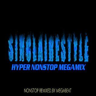 Sinclairestyle Hyper Nonstop Megamix