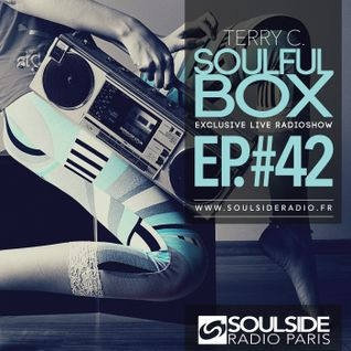 TERRY C. - Soulful Box Radioshow - EP#42