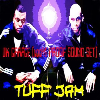 Tuff Jam UK Garage (100% Proof Sound Set)