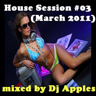 House Session #03 (March 2011)