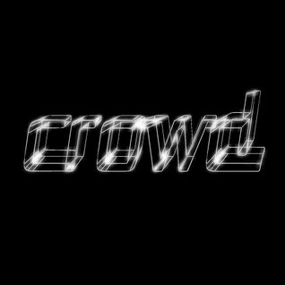 CROWD Podcast #002
