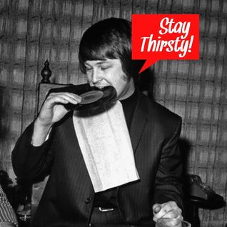 Stay Thirsty Episode 32