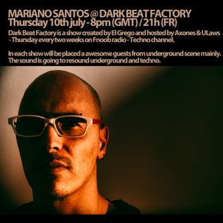 MARIANO SANTOS @ DARK BEAT FACTORY