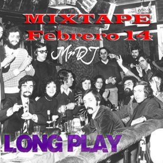 Long play MIXTAPE Febrero 2014