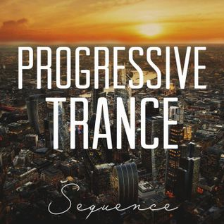 Sequence - Progressive Trance Top 15 (September 2015)