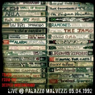 """Tales from the Deeper Underground: """"Live @ Palazzo Malvezzi 05.04.92"""""""