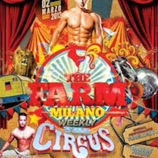 Dj AleXio Podcast ...★ The FARM Milano - The Circus Vienna ★ ★ 02.03.2013 ★ ...