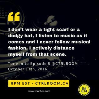 GrooveTech EP 5 @ CTRL ROOM - October 11 2016