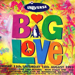 Universe - Big Love Tribute