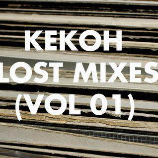 Kekoh - Lost Mixes (Vol 1)