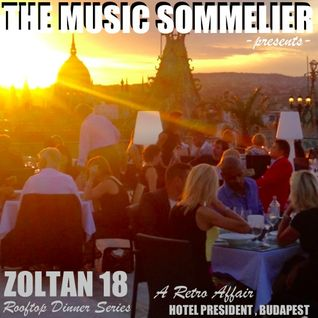 "THE MUSIC SOMMELIER -presents- ""A RETRO AFFAIR"" ZOLTAN 18 ROOFTOP DINNER SERIES"