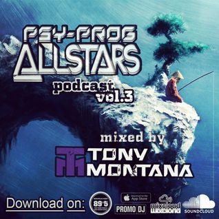 Psy-Prog Allstars podcast # 3 with Dj Tony Montana [MGPS 89,5 FM] 04.06.2016