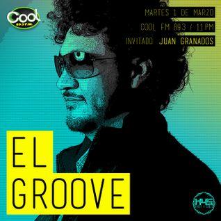 EL GROOVE Radio Show 001 - Juan Granados live.