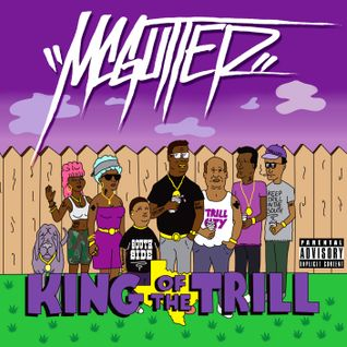 McGutter - King of the Trill Mixxxtape